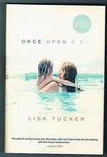 Once Upon a Day - Lisa Tucker SIGNED! ADVANCE READERS COPY 2006