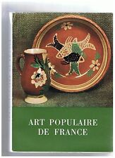 ART POPULAIRE DE FRANCE-RECUEIL D'ETUDES STRASBOURG 1960-LIVRE ANCIEN XXème