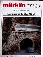 Rivista Magazine du CLUB MARKLIN Telex n°2 Septembre1991 - FRA - Tr.12
