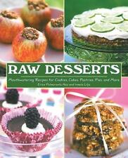 Raw Desserts: Mouthwatering Recipes for Cookies, Cakes, Pastries, Pies-ExLibrary