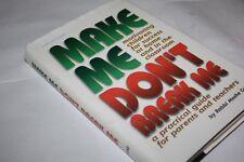 Make Me, Don't Break Me Motivating children for success BY RABBI MOSHE GANS