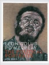 Leon Golub Powerplay: Portraits of Power by Jon Bird (Hardback, 2016)