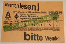 Ticket for collectors EC Werder Bremen Feyenoord Rotterdam 1994 Germany Holland