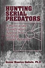 Hunting Serial Predators: A Multivariate Classification Approach to Profiling Vi