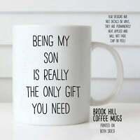 Being My Son Coffee Mug Funny Coffee Mug For Son Cute Mug For Son Being My Son