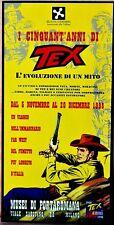 Brochure I cinquant'anni di TEX 1998 Musei Porta Romana, Milano, ULTIMO RIMASTO
