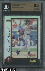 1998 Bowman Chrome Refractor Barry Bonds San Francisco Giants BGS 9.5 POP 3
