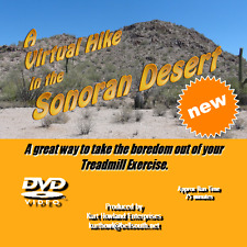 """THE SONORAN DESERT VIRTUAL HIKE"" great way to exercise on a treadmill. DVD"