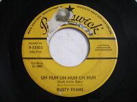 Rusty Evans Uh Huh Uh Huh Uh Huh / Shine Its Light on Me 1958 45rpm