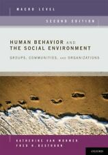 Human Behavior and the Social Environment, Macro Level : Groups, Communities,...