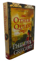 Philippa Gregory THE OTHER QUEEN :   A Novel   1st Edition Thus 1st Printing