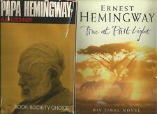 True at First Light by ERNEST HEMINGWAY 1999 PAPA HEMINGWAY Hotchner 1966 2 BOOK