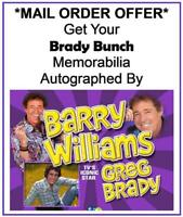BARRY WILLIAMS DIRECT! SEND IN YOUR BRADY BUNCH MEMORABILIA FOR BARRY TO SIGN!