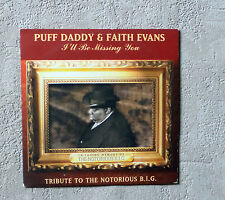 "PUFF DADDY & FAITH EVANS ""I'LL BE MISSING YOU TRIBUTE TO THE NOTORIOUS BIG"" CDS"