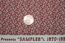 """""""SAMPLER"""" CIRCA 1870-1890 REPRODUCTION QUILT FABRIC BTY FOR WINDHAM 41304-2"""