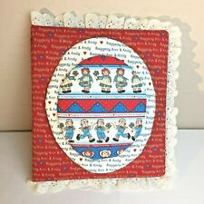 New Old Stock Vintage Raggedy Ann And Andy Soft Binder Album Cloth handmade