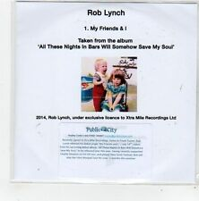 (FL992) Rob Lynch, My Friends & I - 2014 DJ CD
