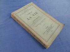 PHILOSOPHIE : L EMPLOI DE LA VIE - JOHN LUBBOCK ed. FELIX ALCAN 1897