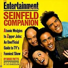 The Entertainment Weekly Seinfeld Companion by Bruce Fretts : New