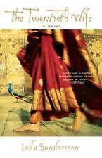 The Twentieth Wife: A Novel , Sundaresan, Indu