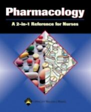 Pharmacology: A 2-in-1 Reference for Nurses (2-in-1 Reference for Nurses Series