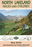 CUMBRIA: NORTH LAKELAND WALKS WITH CHILDREN by Mary Welsh - FAST WITH FREE P&P