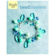 Bead Bracelets : 15 Beautiful Jewelry Designs by Susan Beal (2013, Paperback)