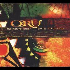 Stroutsos, Gary : Oru: The Natural Order CD
