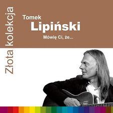 Tomasz Lipinski - Zlota Kolekcja - Mowie Ci, ze... (CD)  2014 NEW