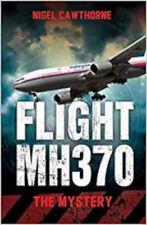 Flight MH370: The Mystery, New, Nigel Cawthorne Book
