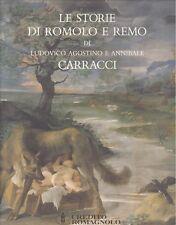 Le storie di Romolo e Remo di Ludovico Agostino e Annibale Carracci