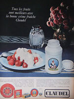PUBLICITÉ DE PRESSE 1966 CRÈME FRAICHE CLAUDEL PRODUIT LAITIER - ADVERTISING