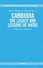 Cambodia: The Legacy and Lessons of UNTAC (Sipri Research Reports)-ExLibrary
