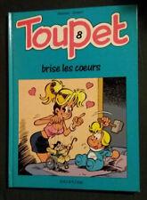 Toupet 8 EO Toupet brise les coeurs Blesteau Godard Dupuis