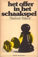 HET OFFER IN HET SCHAAKSPEL - Vladimir Vukovic