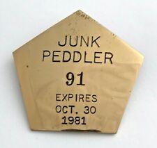 "Retro ""Junk Peddler"" Brass Badge"