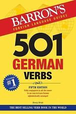 501 German Verbs : Fully Conjugated in All the Tenses in a New, Easy-To-Learn...