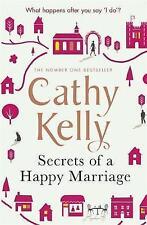 Secrets of a Happy Marriage by Cathy Kelly (Hardback, 2017)