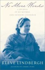 No More Words: A Journal of My Mother, Anne Morrow Lindbergh, Lindbergh, Reeve,