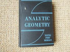 Analytic Geometry by J. Young,T. Port, F. Morgan, 1936