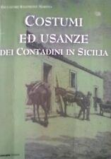 Costumi ed usanze dei contadini in Sicilia - Salvatore Salomone Marino,  2001