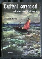 CAPITANI CORAGGIOSI ED ALTRE STORIE DI MARE. Rudyard Kipling. Mursia.