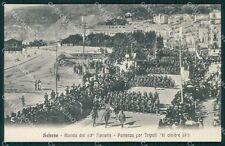Salerno Militari 63º Fanteria Reggimento Partenza Tripoli cartolina QT7553