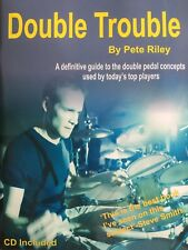 'Double Trouble' Drum/Drumming Book By Pete Riley *new*
