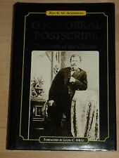 O.K. Corral Postscript: The Death of Clanton by Ackerman 2006, SIGNED 1st Print