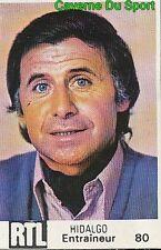 080 MICHEL HIDALGO FRANCE VIGNETTE STICKER WORLD CUP ARGENTINA 78 RTL - BUT