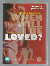 WHEN WILL I BE LOVED - Neve Campbell - UK REGION 2 DVD