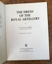 The Dress of the Royal Artillery D Alastair Campbell First Edition