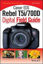 Canon EOS Rebel T5i/700D Digital Field Guide by Rosh Sillars (Paperback, 2013)