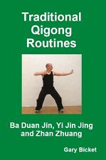 Traditional Qigong Routines – Ba Duan Jin, Yi Jin Jing & Zhan Zhuang Book (+DVD)
